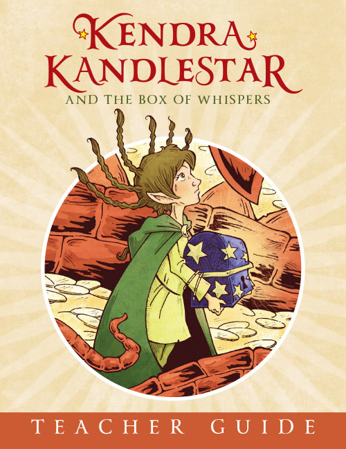 Teacher guide for Kendra Kandlestar and the Box of Whispers.