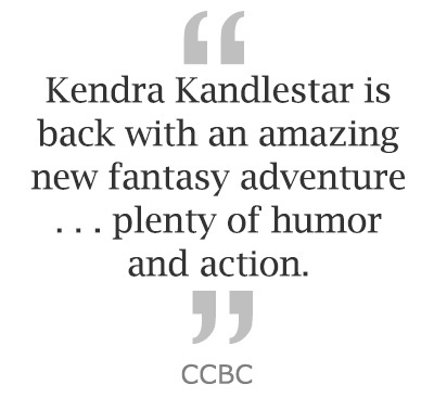 "Kendra Kandlestar is back with an amazing new fantasy adventure . . . plenty of humor and action."" ~ CM Magazine"