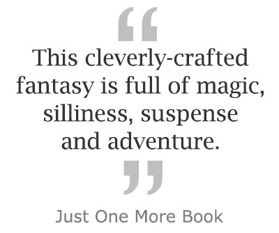 This cleverly-crafted fantasy is full o fmagic, silliness, suspense, and adventure. ~ Just one more book.