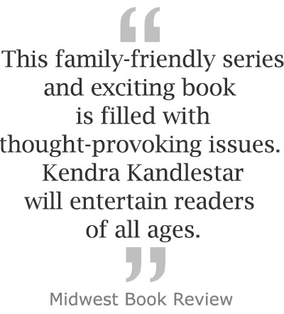 This family-friendly series and exciting book is filled with thought-provoking issues. Kenrda Kandlestar will entertain readers of all ages. ~ Midwest Book Review